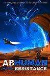 Abhuman: Resistance