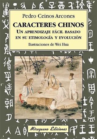 Caracteres chinos: un aprendizaje fácil basado en su etimología y evolución