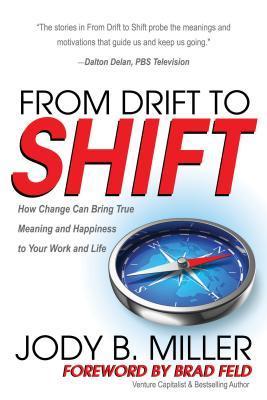 From Drift to Shift by Jody B. Miller