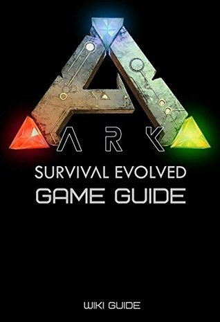 ARK: Survival Evolved Game Guide (Crafting, World Map, Locations of Artifacts and More)