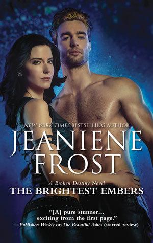 The Brightest Embers (Broken Destiny, #3)