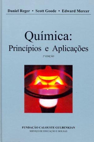Química: Princípios e Aplicações Daniel L. Reger