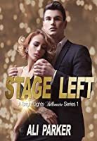 Stage Left (Bright Lights Billionaire #1)