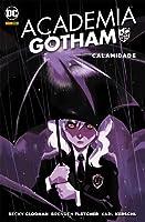 Academia Gotham, Vol. 2: Calamidade
