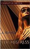 The Mistress: A Novella