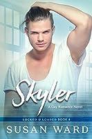 Skyler (Locked & Loaded Series #4)