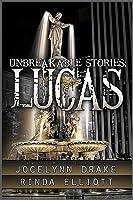 Unbreakable Stories: Lucas
