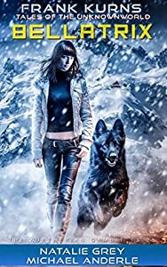 Bellatrix (Frank Kurns Stories of the UnknownWorld, #3)