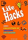 Life Hacks: 1000+ Collection of Amazing Life Hacks