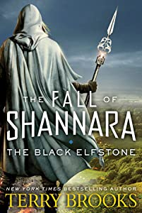 The Black Elfstone (The Fall of Shannara, #1)