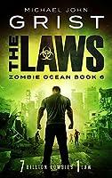 The Laws (Zombie Ocean, #6)