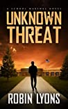 Unknown Threat (School Marshal Series Book 1)
