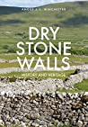 Dry Stone Walls: History and Heritage