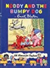 Noddy and the Bumpy Dog (The Noddy Library)