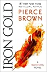 Iron Gold (Red Rising Saga, #4) by Pierce Brown