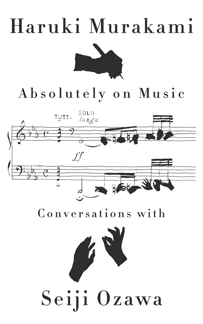 Absolutely on Music: Conversations with Seiji Ozawa