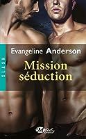 Mission séduction (Assignment, #1)