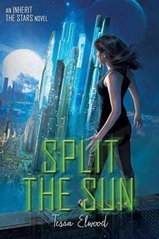 Split the Sun (Inherit the Stars #2)