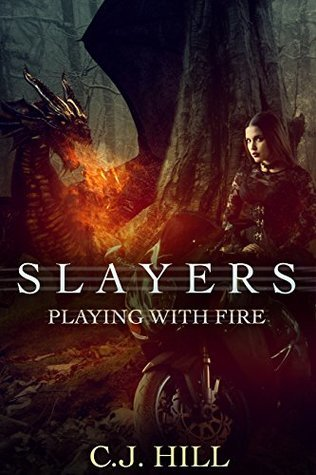 Playing with Fire by C.J. Hill