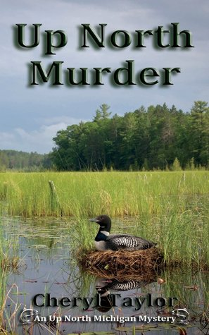Up North Murder (Up North Michigan Mystery #1)