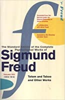 The Complete Psychological Works of Sigmund Freud 13