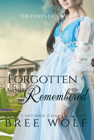 Forgotten & Remembered (Love's Second Chance, #1)