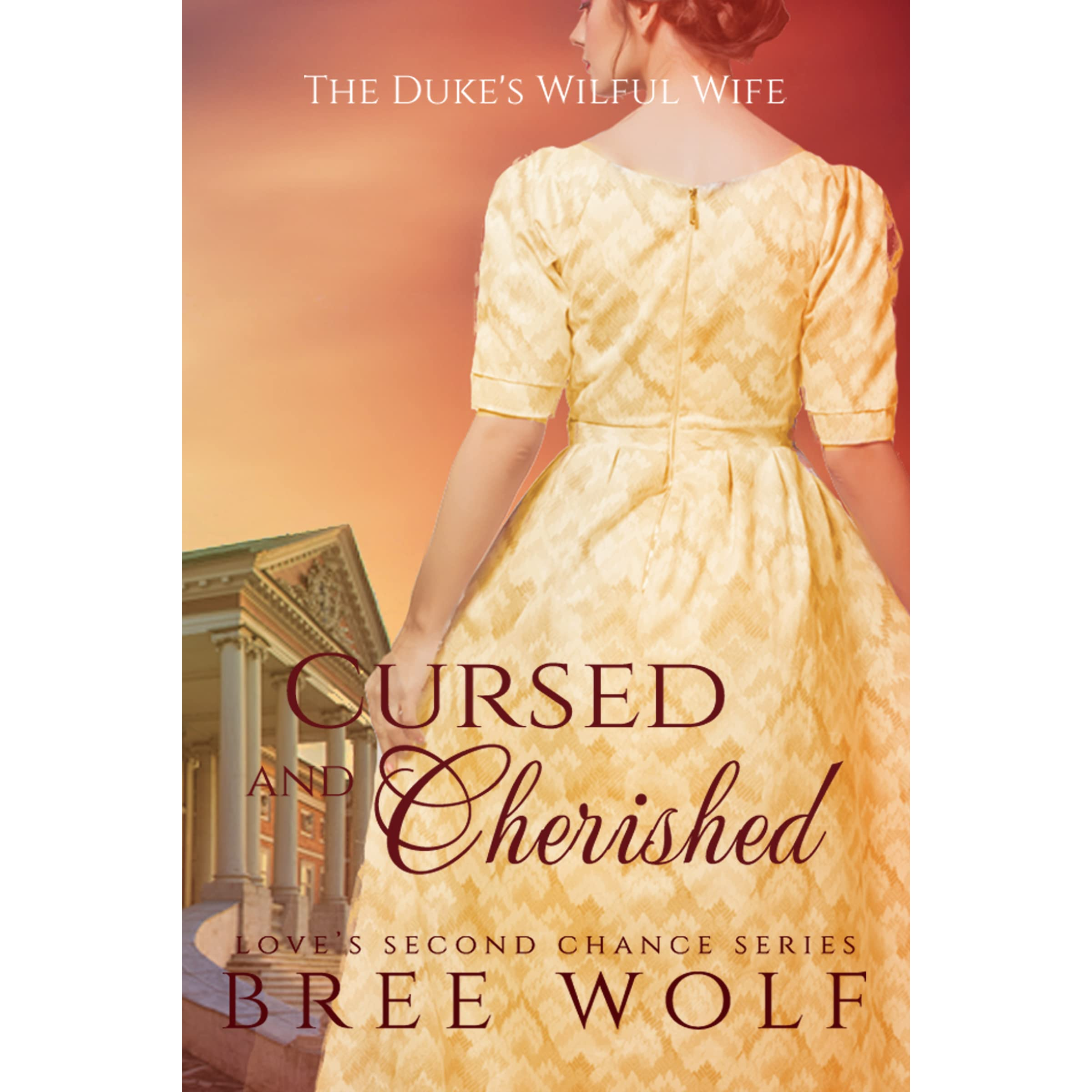 cursed cherished the duke s wilful wife by bree wolf