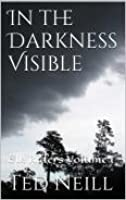 In The Darkness Visible (Elk Riders, #1)