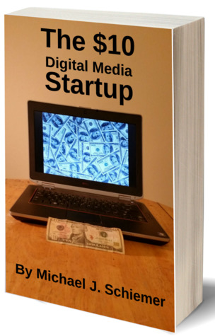 The $10 Digital Media Startup