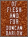 Of Flesh and Fur