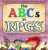 The ABCs of RPGs