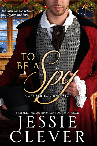 To Be a Spy by Jessie Clever