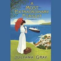 A Most Extraordinary Pursuit (Emmeline Truelove, #1)
