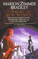 The Saga of the Renunciates (Darkover Omnibus, #3)