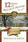 12 Days at Bleakly Manor (Once Upon a Dickens Christmas #1)