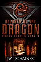 Beloved of the Dragon (Urban Dragon Book 9)