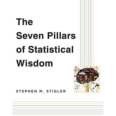 The Seven Pillars of Statistical Wisdom by Stephen M ...