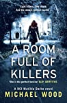 A Room Full of Killers (DCI Matilda Darke, #3)