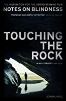 Touching the Rock