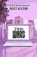 Twin Wars (D.O.R.K., #3)