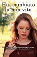 Hai cambiato la mia vita (The Law of Moses, #1)