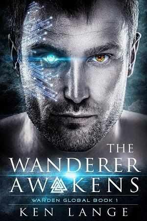 The Wanderer Awakens: Nine Realms Saga (Warden Global #1)