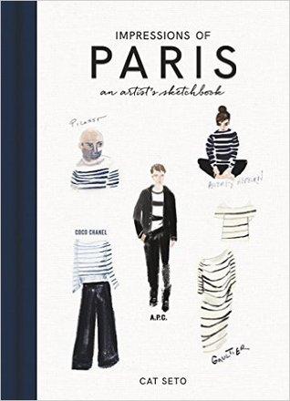 Impressions of Paris: An Artist's Sketchbook