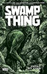 Swamp Thing by Mark Millar, Vol. 3: Trial by Fire