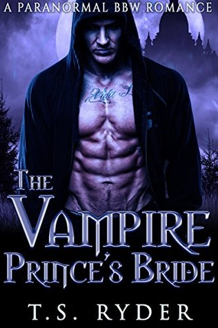 The Vampire Prince's Bride by T S  Ryder