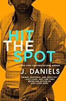 Hit the Spot (Dirty Deeds, #2)