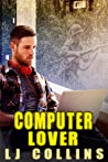 Computer Lover (Men in Love and at War, #4)