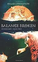 Balance Broken (Starbright) (Volume 2)