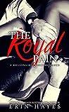 The Royal Pain (A Billionaire Prince Romance #2)