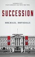 Succession: London 1972. Nazi Germany has won the war
